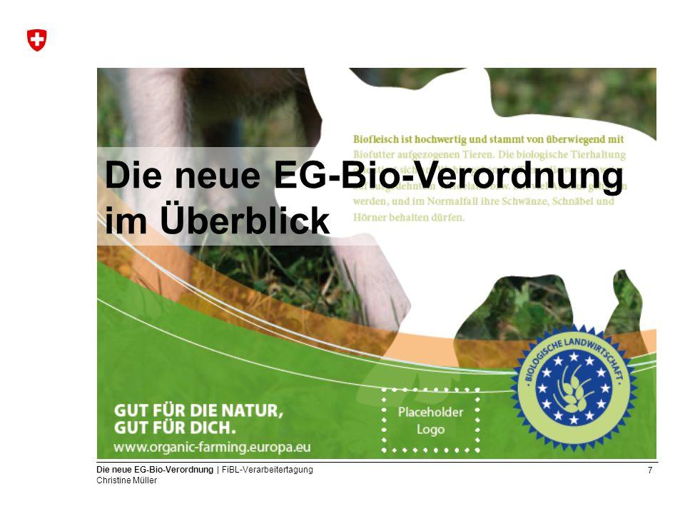 Die neue EG-Bio-Verordnung im Überblick