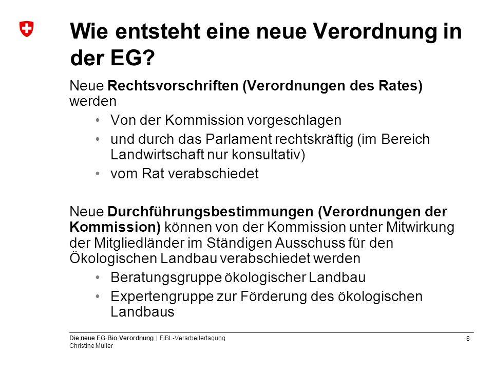 Wie entsteht eine neue Verordnung in der EG