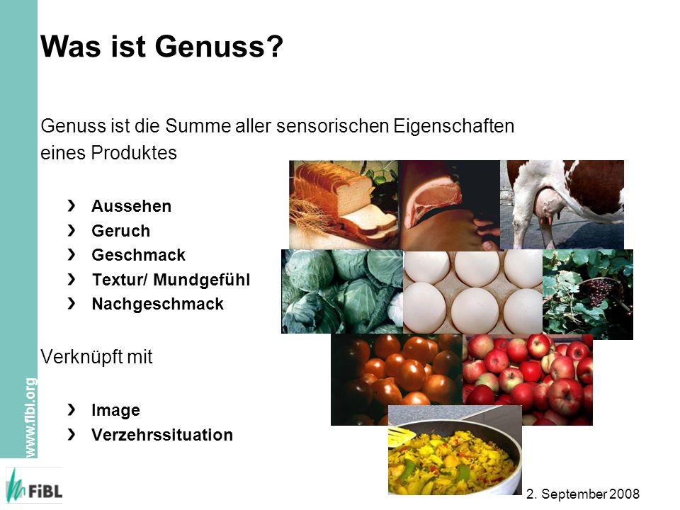 Was ist Genuss Genuss ist die Summe aller sensorischen Eigenschaften