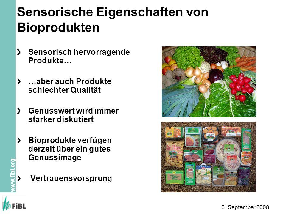 Sensorische Eigenschaften von Bioprodukten
