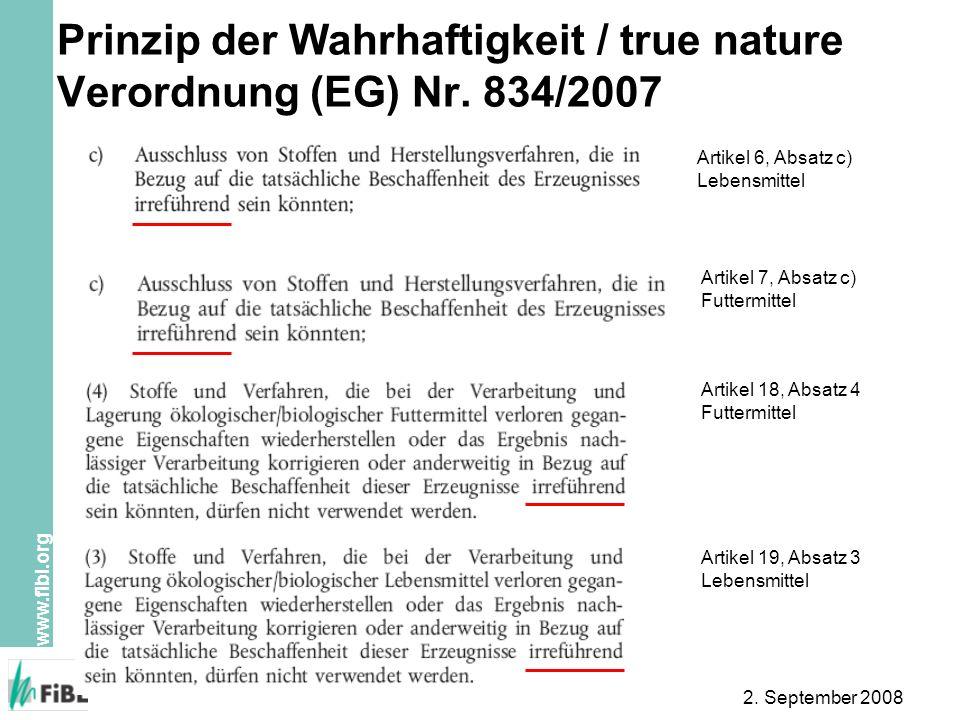 Prinzip der Wahrhaftigkeit / true nature Verordnung (EG) Nr. 834/2007