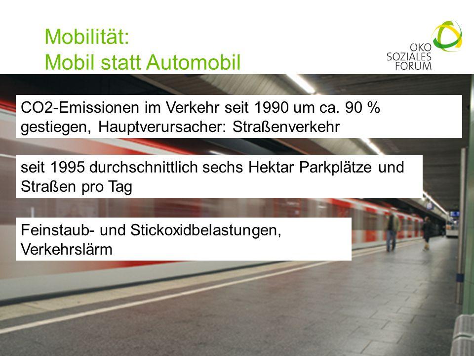 Mobilität: Mobil statt Automobil