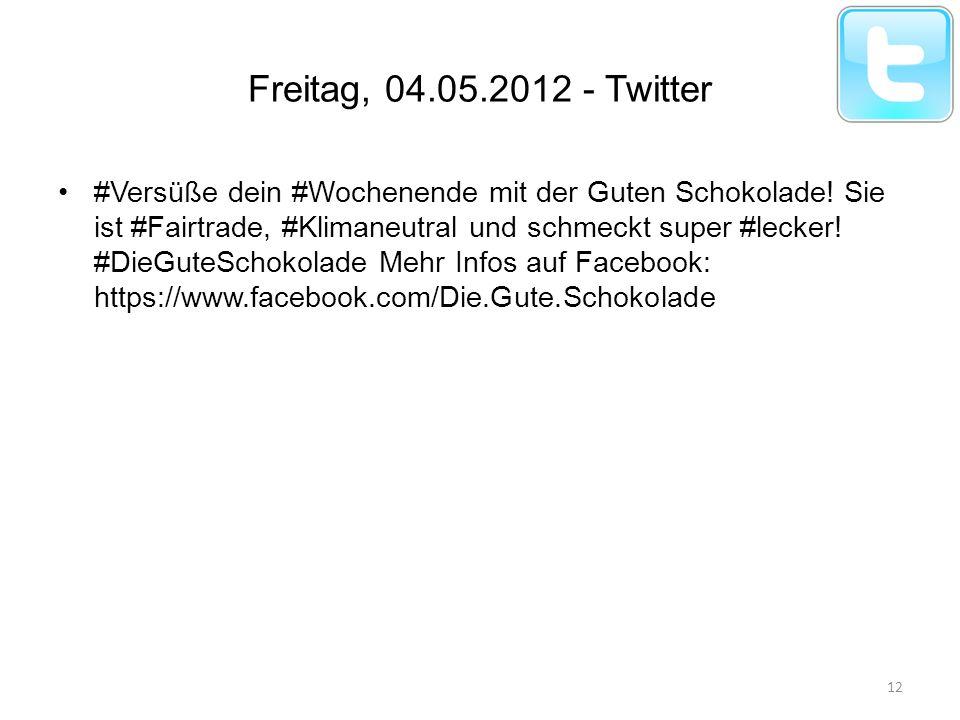 Freitag, 04.05.2012 - Twitter