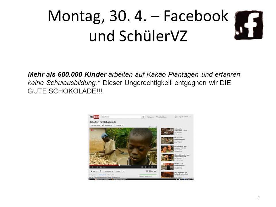 Montag, 30. 4. – Facebook und SchülerVZ