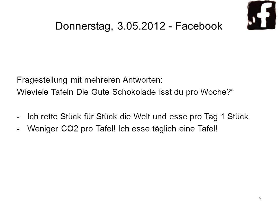 Donnerstag, 3.05.2012 - Facebook Fragestellung mit mehreren Antworten: