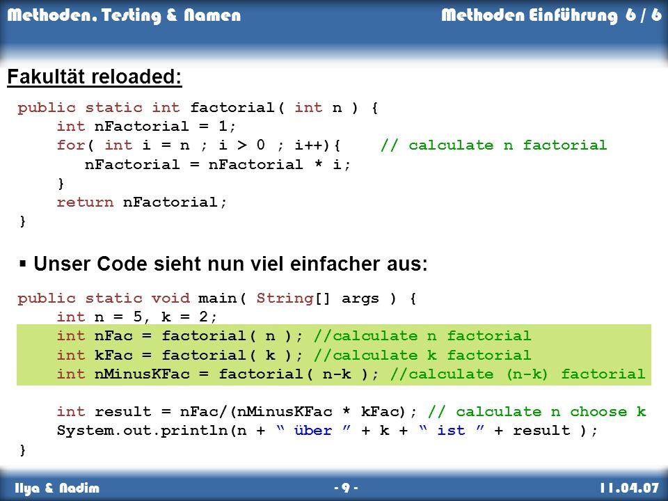 Unser Code sieht nun viel einfacher aus: