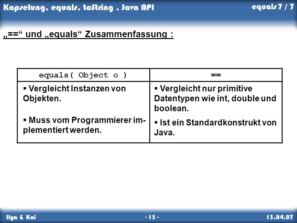 """""""== und """"equals Zusammenfassung :"""