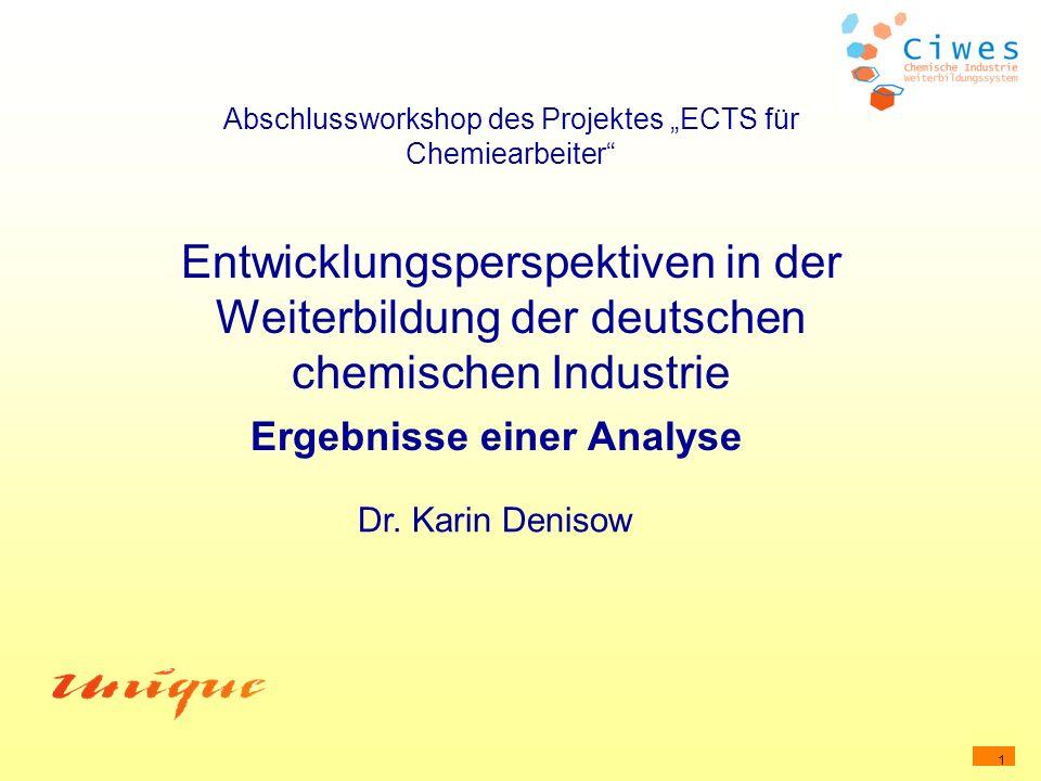 """Abschlussworkshop des Projektes """"ECTS für Chemiearbeiter Entwicklungsperspektiven in der Weiterbildung der deutschen chemischen Industrie Ergebnisse einer Analyse"""