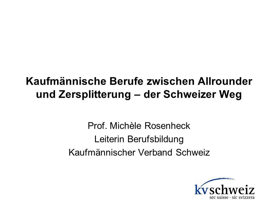 Kaufmännische Berufe zwischen Allrounder und Zersplitterung – der Schweizer Weg