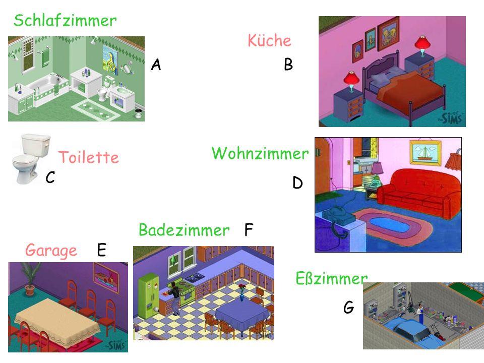 Schlafzimmer Küche A B Wohnzimmer D Toilette C Badezimmer F Garage E Eßzimmer G