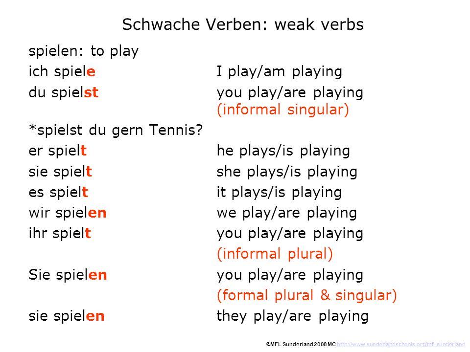 Schwache Verben: weak verbs