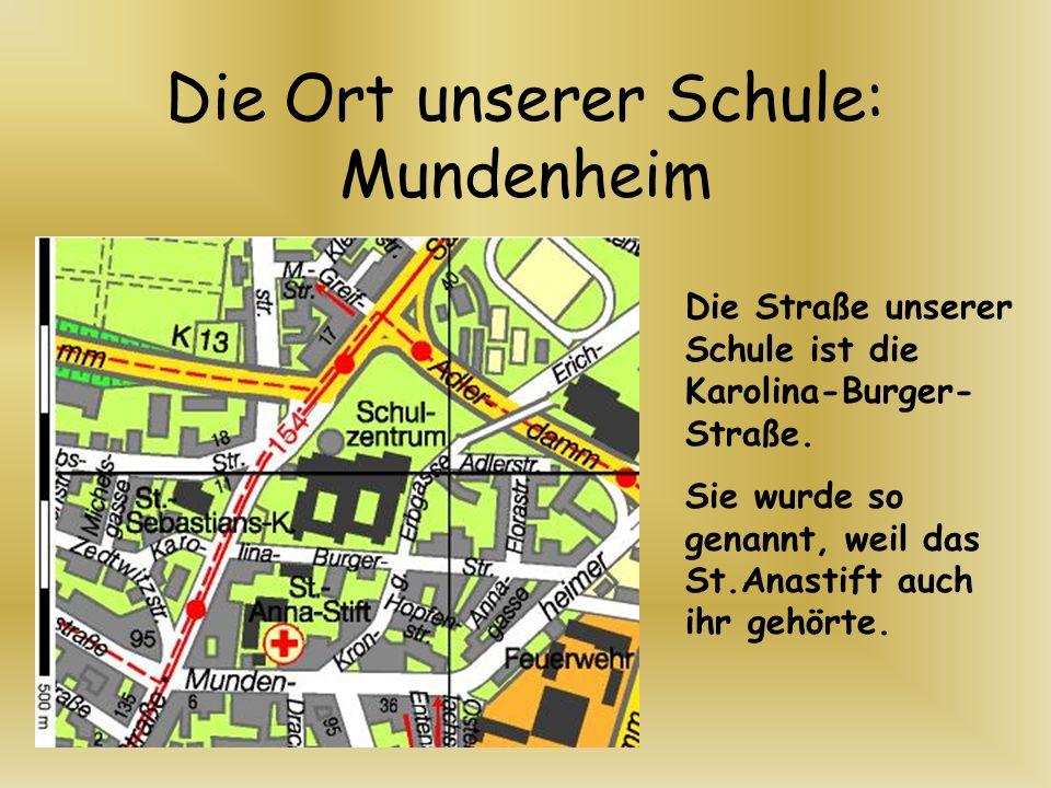 Die Ort unserer Schule: Mundenheim