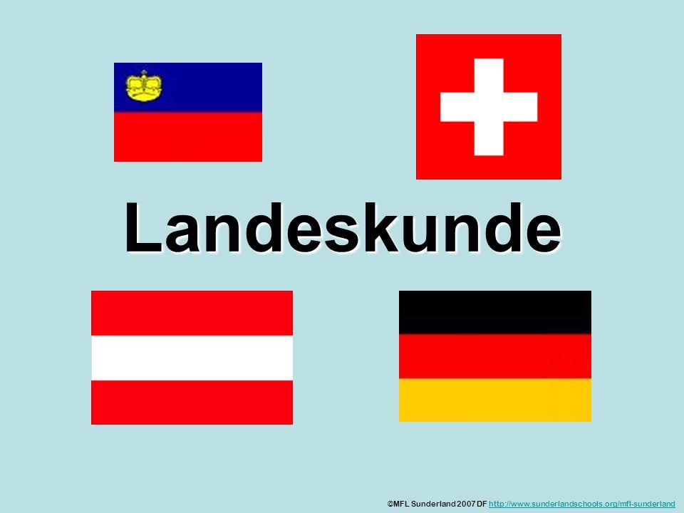 Landeskunde ©MFL Sunderland 2007 DF http://www.sunderlandschools.org/mfl-sunderland