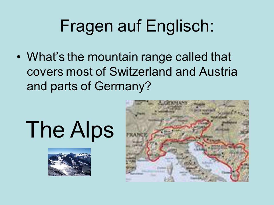 The Alps Fragen auf Englisch: