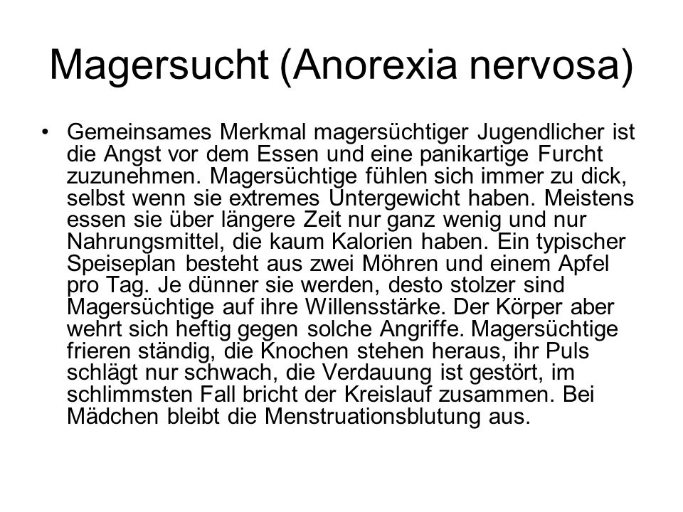 Magersucht (Anorexia nervosa)