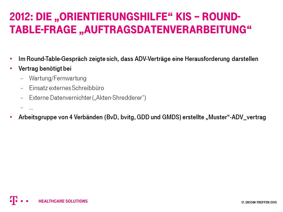 """2012: Die """"Orientierungshilfe KIS – Round-Table-Frage """"Auftragsdatenverarbeitung"""