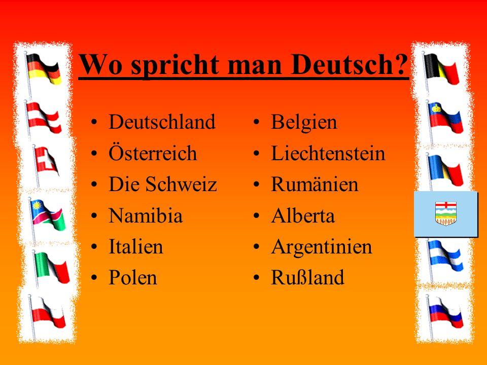 Wo spricht man Deutsch Deutschland Österreich Die Schweiz Namibia