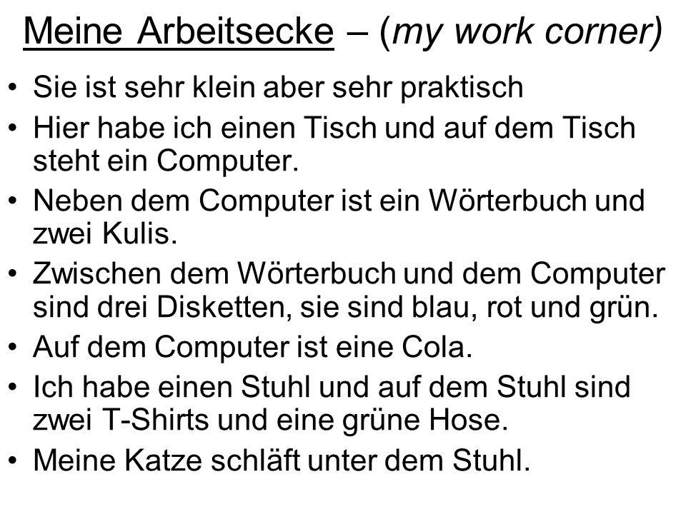 Meine Arbeitsecke – (my work corner)