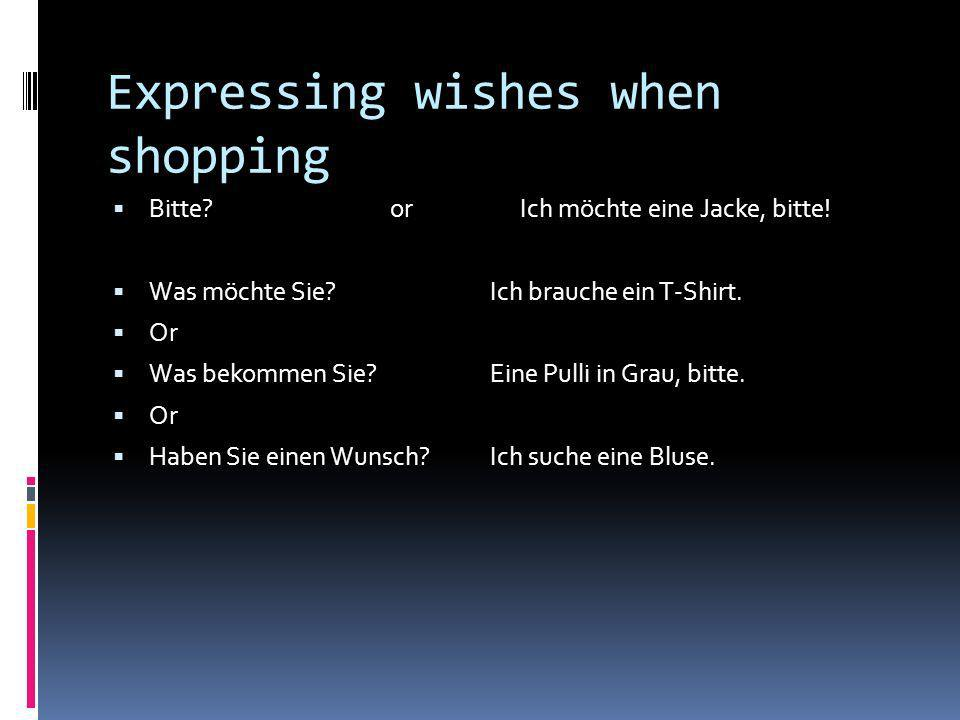 Expressing wishes when shopping