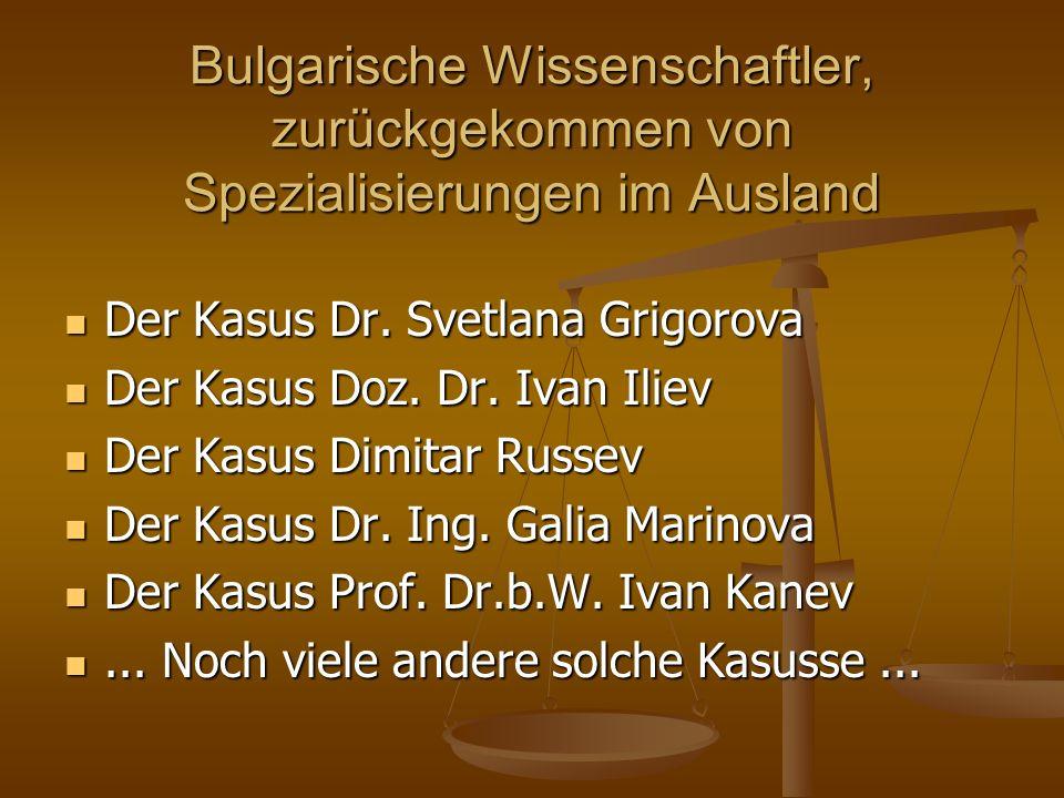 Bulgarische Wissenschaftler, zurückgekommen von Spezialisierungen im Ausland