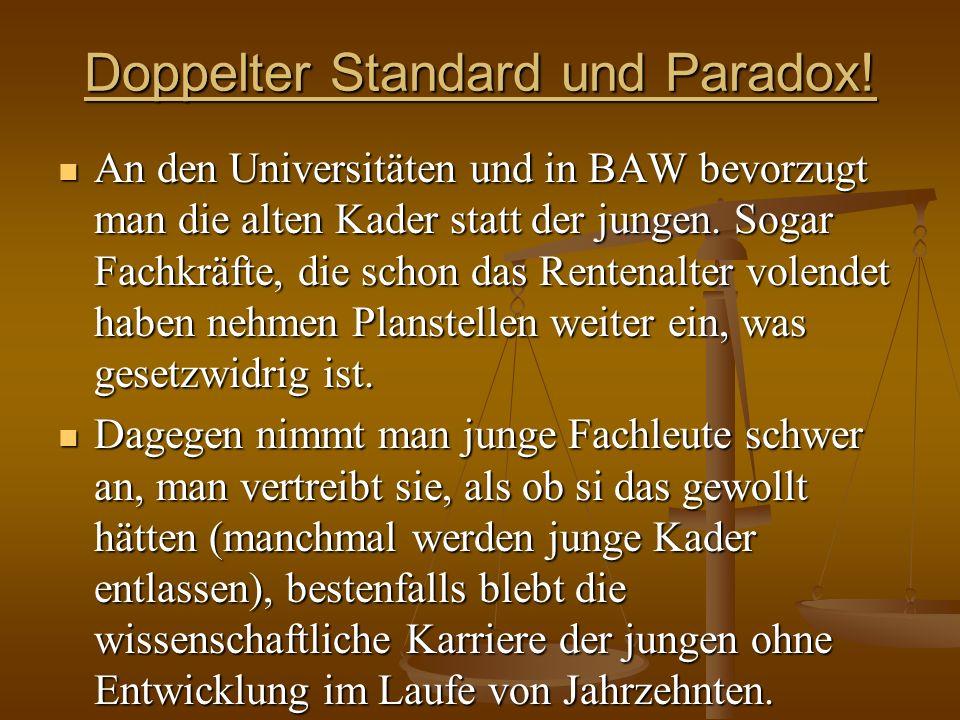 Doppelter Standard und Paradox!