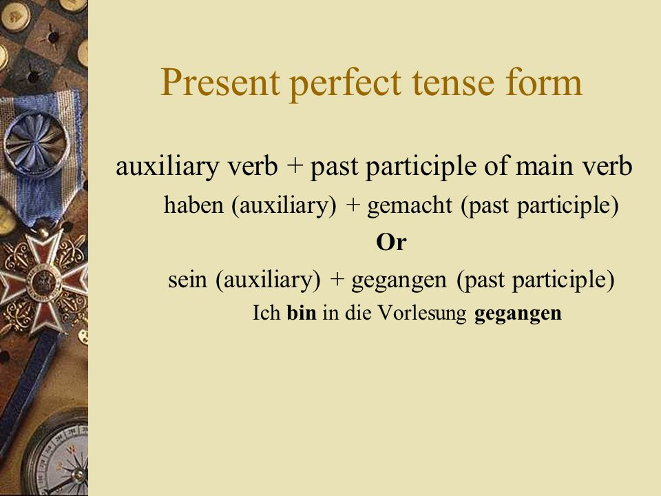 Present perfect tense form