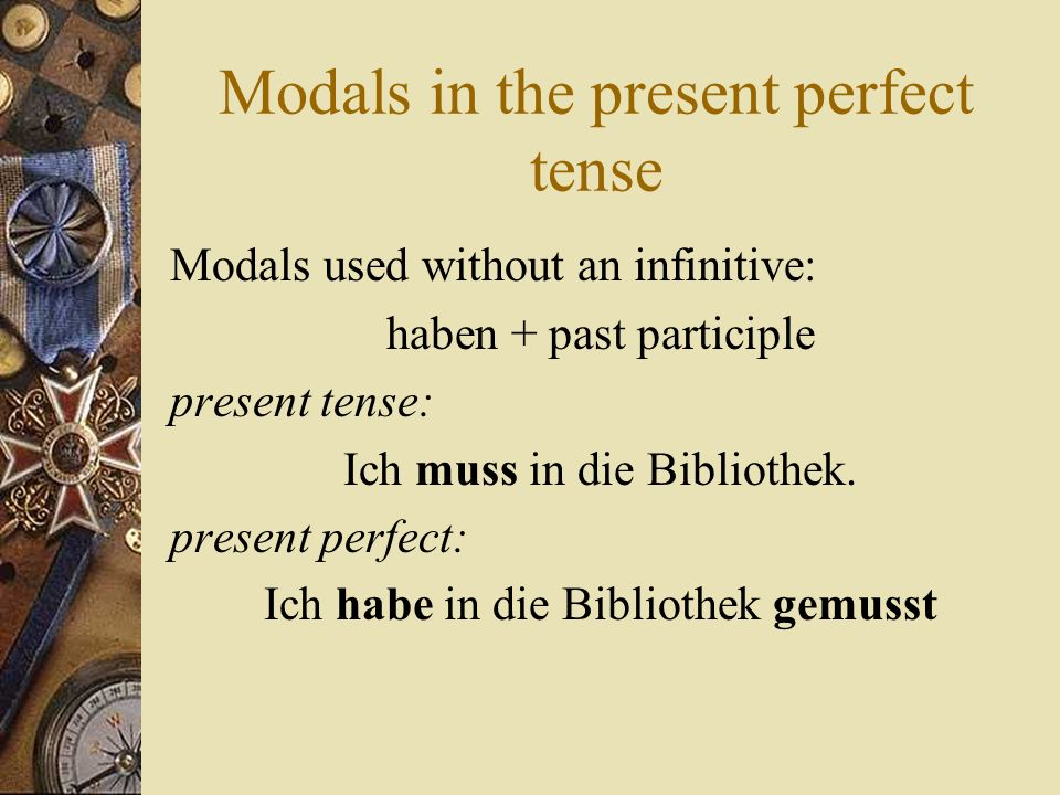 Modals in the present perfect tense