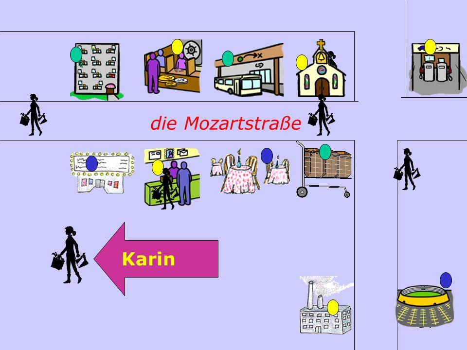 die Mozartstraße Karin