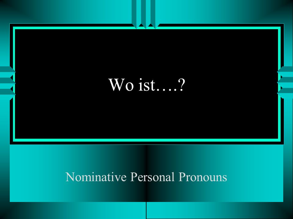 Nominative Personal Pronouns