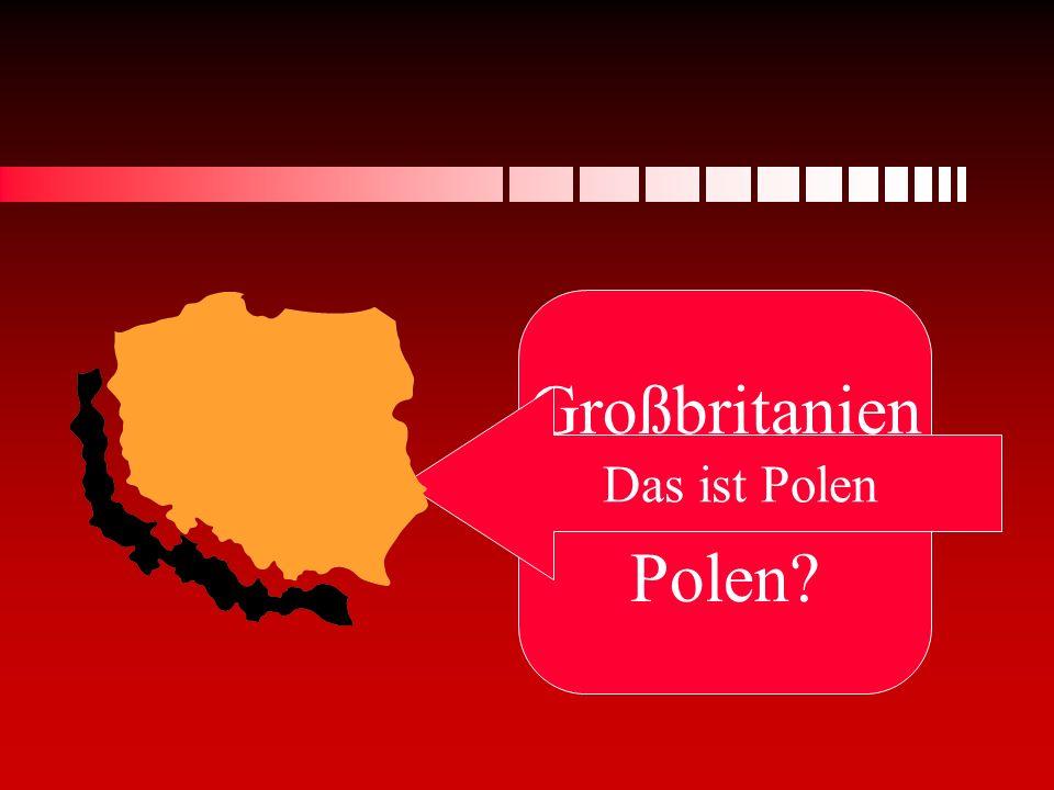 Großbritanien oder Polen Das ist Polen