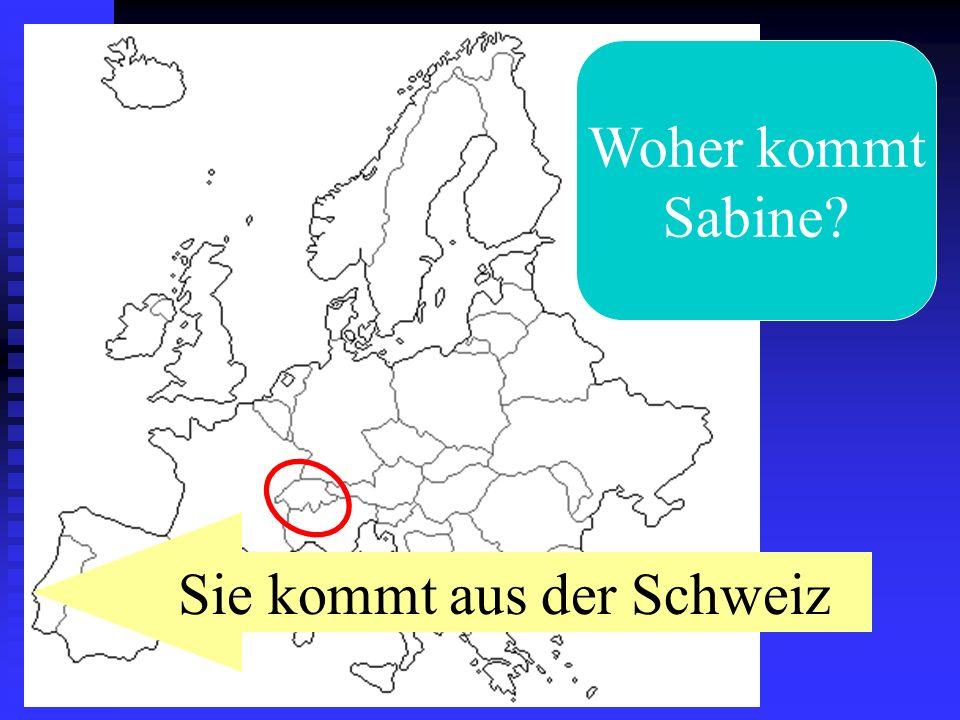 Sie kommt aus der Schweiz