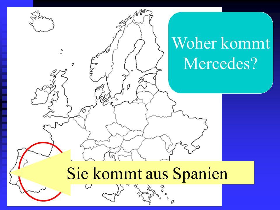 Woher kommt Mercedes Sie kommt aus Spanien
