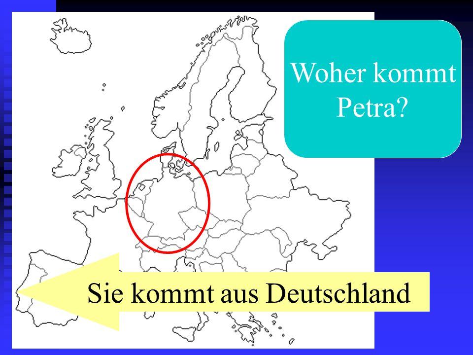 Sie kommt aus Deutschland