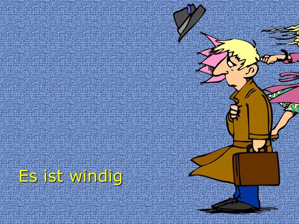 Es ist windig