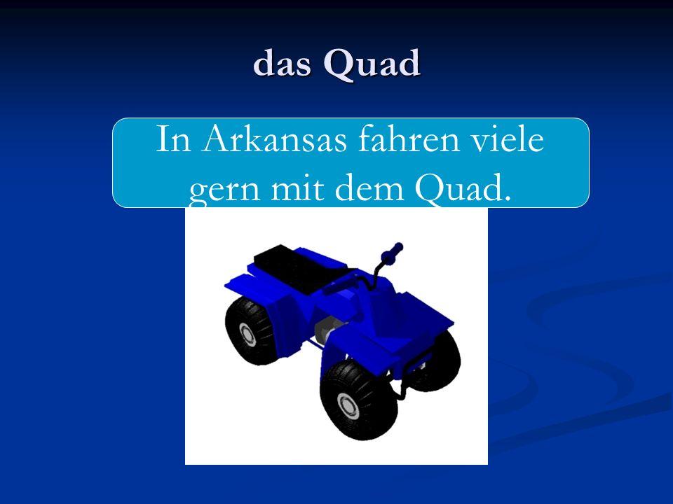 In Arkansas fahren viele