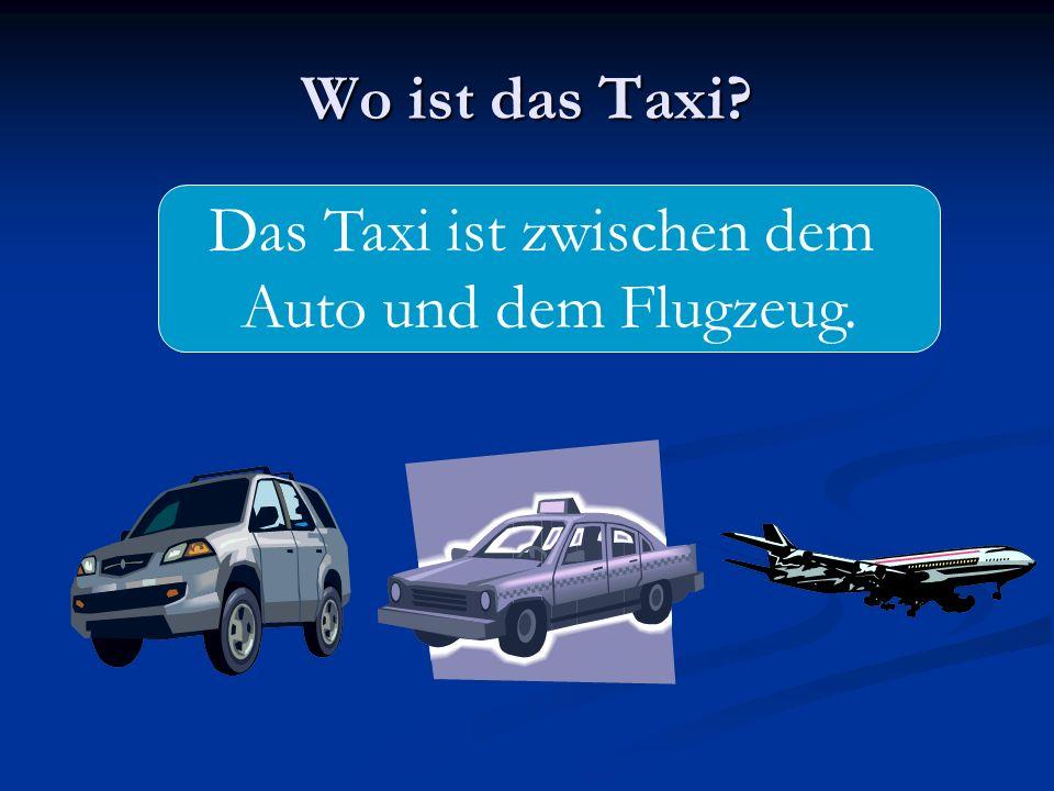 Das Taxi ist zwischen dem