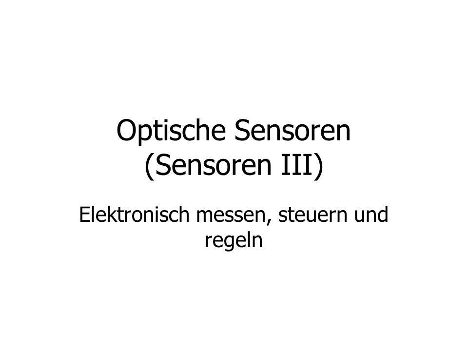 Optische Sensoren (Sensoren III)