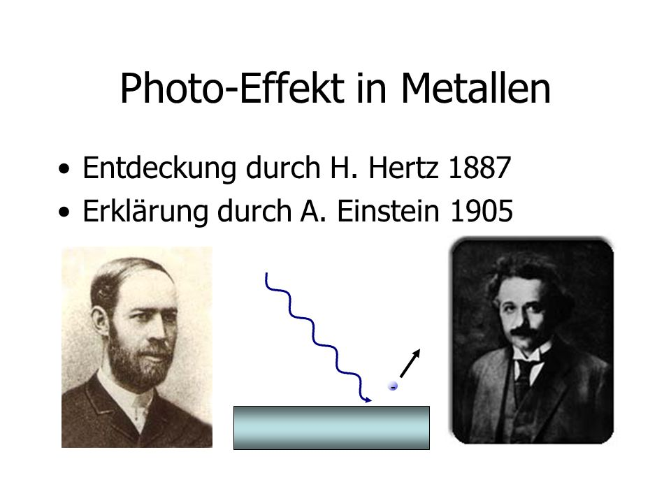 Photo-Effekt in Metallen