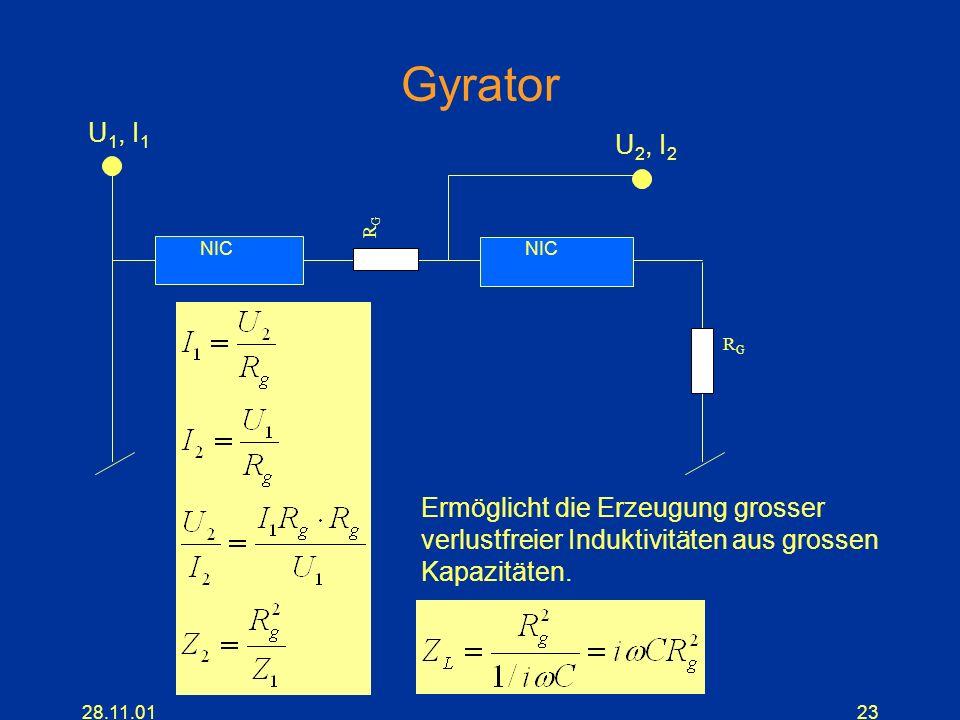 Gyrator U1, I1 U2, I2 Ermöglicht die Erzeugung grosser