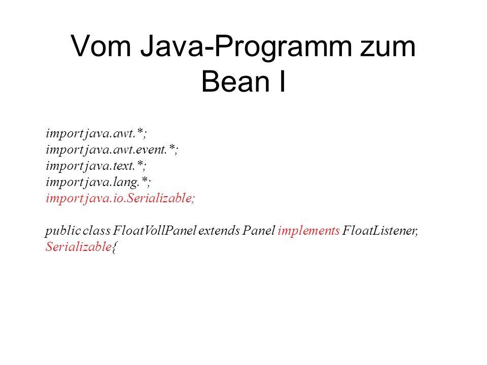 Vom Java-Programm zum Bean I