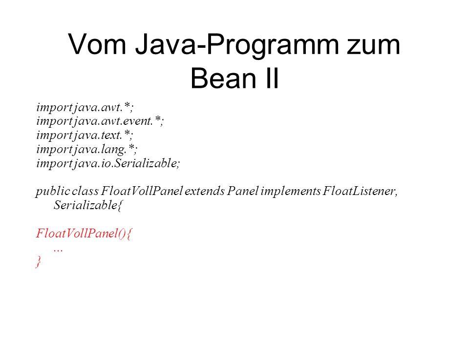 Vom Java-Programm zum Bean II
