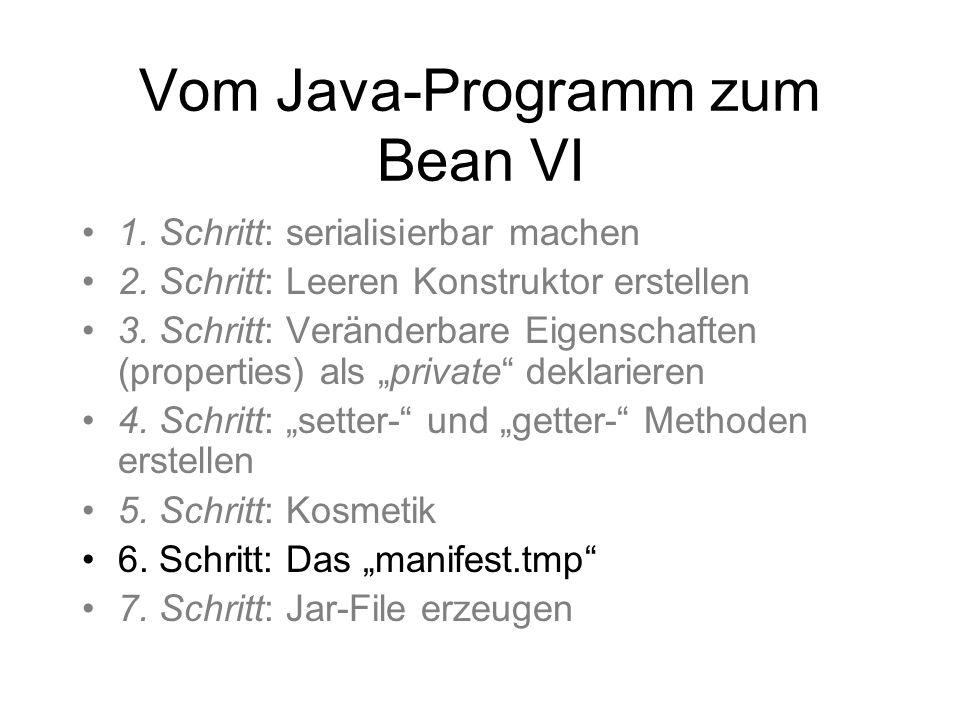 Vom Java-Programm zum Bean VI