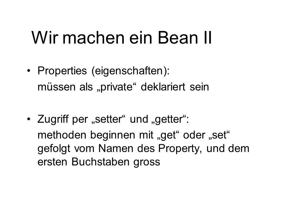 Wir machen ein Bean II Properties (eigenschaften):