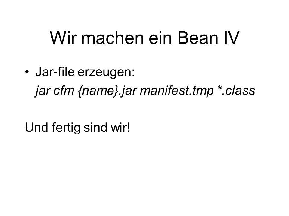 Wir machen ein Bean IV Jar-file erzeugen:
