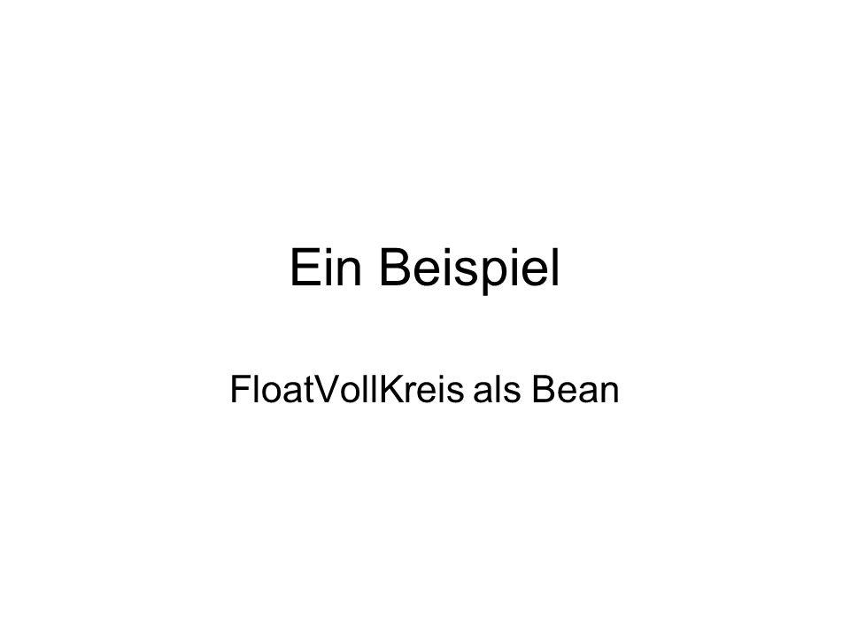 FloatVollKreis als Bean
