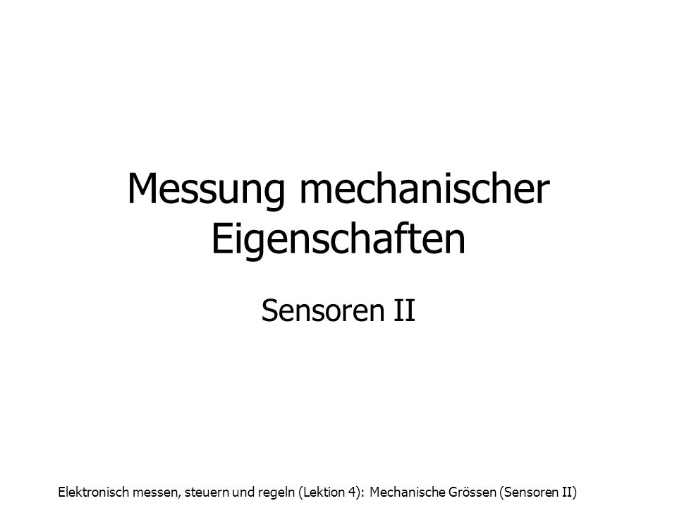 Messung mechanischer Eigenschaften