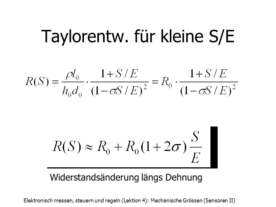 Taylorentw. für kleine S/E