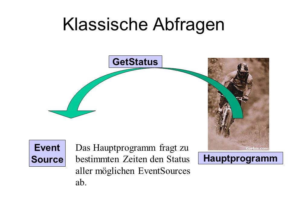 Klassische Abfragen GetStatus Event Source