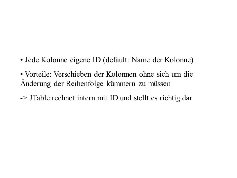 Jede Kolonne eigene ID (default: Name der Kolonne)