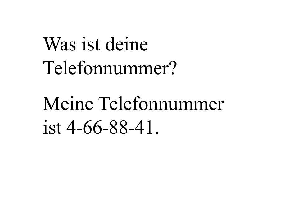 Was ist deine Telefonnummer